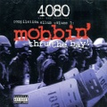 4080 Compi Album Volume 1 Mobbin Thru The Bay!