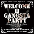 DJ DDT-Tropicana & DJ Scoon / Welcome ll Gangsta Party Gangsta Rap Party Mix
