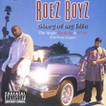 Roez Boyz / Story Of My Life