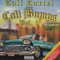 Cali Cartel / Cali Bumps Vol. 1