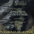 Mo $krilla Entertainment / Pete Styles Volume One