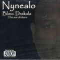 Nynealo / Blacc Drakula The Sun Drinkers