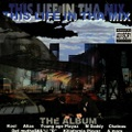 Skyway Music / This Life In Tha Mix The Album