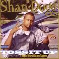 Shan Dogg / Toss It Up