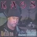 Kaos / Watch Me