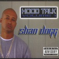 Shan Dogg / Hood Talk Volume 1