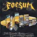 Foesum / Still Runnin Game Best Mellow Collection