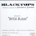 Soulman & G-Monkey Blacktops / Bitch Bless