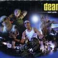 Dean / My Life