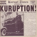 Kurupt / Kuruption!