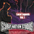 Scurvy Nation Studios / Local Legends Vol. 1