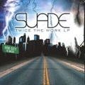 Suade / Twice The Work LP