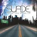 Suade / Twice The Work LP