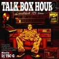 DJ TBC-G / Talk Box Hour 2 ~Laidback TB Time~