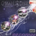 G-Man Stone / Keep It Scandalous