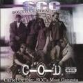 South Central Cartel / Cartel Or Die...S.C.C.'s Most Gangsta