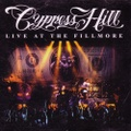 Cypress Hill / Live At The Fillmore