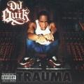 DJ Quik / Trauma