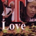 T Love / Keepin It Hot