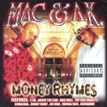 Mac & A.K. / Money Rhyme$
