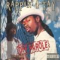 Rappin' 4-Tay / Off Parole