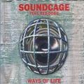 Soundcage / Ways Of Life