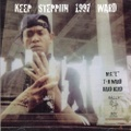 M.C. L / Keep Steppiin 1997 Ward