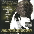 Souljas 4 Life / The Introduction