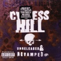 Cypress Hill / Unreleased & Revamped