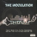 Nastyville / The Inoculation