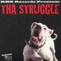 RMS Records / Tha Struggle