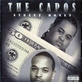 The Capos / Street Money