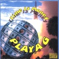 Playa G / Time Is Money