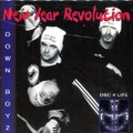 Down Boyz / New Year Revolution