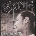 Sevin / Father Forgive Me