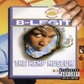 B-Legit / The Hemp Museum