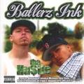 Ballerz Ink / Tha Hu$tle