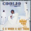 Coolio / C U When U Get There