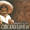 Brown Love Chicano Love #4