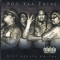 Boo Yaa Tribe / West Koasta Nostra