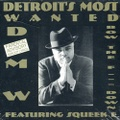 Detroit's Most Wanted / Bow The F--- Down