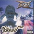 Xzibit / At The Speed Of Life