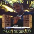 Hollow Tip / Talkin No Shortz