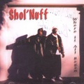 Shol' Nuff / Where It All Began
