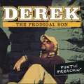 Derek The Prodigal Son / Poetic Preachin'
