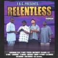 F.B.G. / Relentless