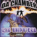 Da Chamber / The Uninvited