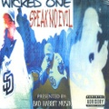 Wicked One / Speak No Evil