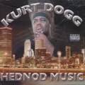 Kurt Dogg / Hednod Music