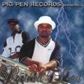Pig Pen Records / Loc'ed End